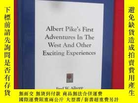 二手書博民逛書店Albert罕見Pike s First Adventures