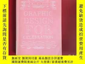 二手書博民逛書店日文罕見Graphic Design for CelebrationY195891 久能真理 ISBN:97