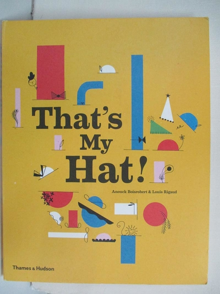 【書寶二手書T1/少年童書_EOY】That's My Hat!_Anouck Boisrobert,Louis Rigaud