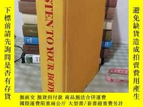 二手書博民逛書店Listen罕見to Your Body: A Head-to-Toe Guide to More than 40