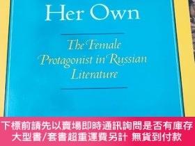 二手書博民逛書店A罕見Plot of Her Own THE FEMALE PROTAGONIST IN RUSSIAN LITE