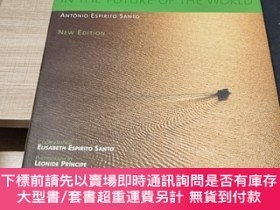 二手書博民逛書店THE罕見AMAZON RAIN FOREST IN THE FUTURE OF THE WORLD 亞馬遜雨林