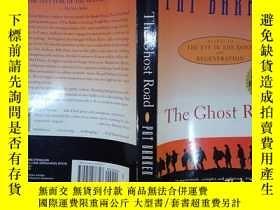 二手書博民逛書店The罕見Ghost Road(詳見圖)Y6583 Pat Ba