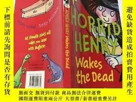 二手書博民逛書店Horrid罕見Henry Wakes the Dead:可怕的亨利喚醒 了死者Y200392
