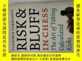 二手書博民逛書店Risk罕見bluff in chess,the art of taking calculated riskY