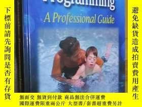 二手書博民逛書店Adapted罕見Aquatics Programming: A Professional Guide (Seco