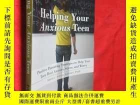 二手書博民逛書店Helping罕見your anxious teen 【詳見圖】