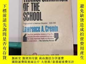 二手書博民逛書店the罕見transformation of the school(V094)Y173412