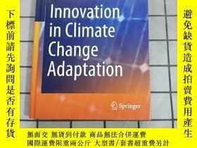 二手書博民逛書店Innovation罕見in Climate Change Adaptation 進口原版 Y268220 W