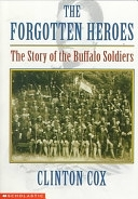 二手書博民逛書店《The Forgotten Heroes: The Story of the Buffalo Soldiers》 R2Y ISBN:0590451227