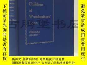 二手書博民逛書店1932年英文 中國樵夫巷的孩子們 chinese罕見children of woodcutter s lane