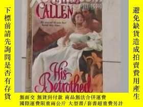 二手書博民逛書店《罕見His Betrothed 》Gayle Callen 著