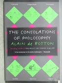 【書寶二手書T5/哲學_MOI】The Consolations of Philosophy_Alain De Bott
