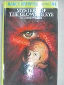 【書寶二手書T1/原文小說_CTL】Mystery of The Glowing Eye_Carolyn Keene