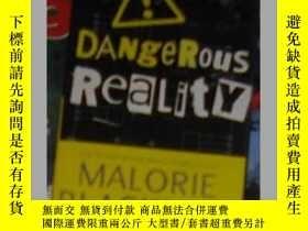 二手書博民逛書店英語原版罕見Dangerous Reality by Malor