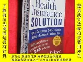 二手書博民逛書店The罕見New Health Insurance Soluti
