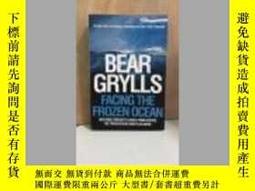 二手書博民逛書店BEAR罕見GRYLLS FACING THE FROZEN O