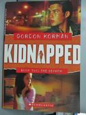 【書寶二手書T1/原文小說_ISN】KIDNAPPED BOOK 2 (Jul)_Gordon Korman