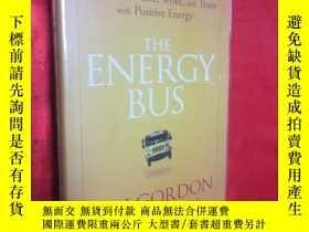 二手書博民逛書店The罕見Energy Bus: 10 Rules to Fue