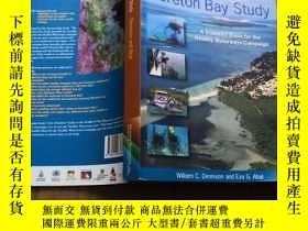 二手書博民逛書店Moreton罕見Bay Study: A Scientific Basis for the Healthy Wa