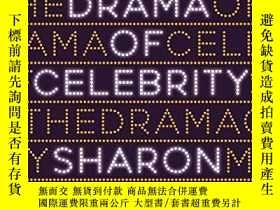 二手書博民逛書店The罕見Drama Of CelebrityY256260 Sharon Marcus Princeton