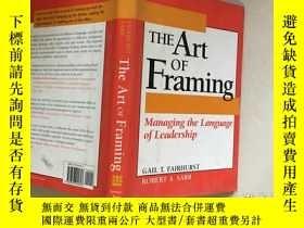 二手書博民逛書店THE罕見Art of Framing 框架藝術Y245797