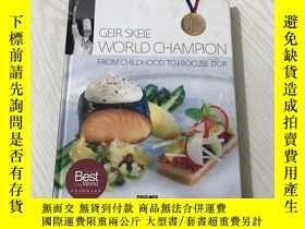 二手書博民逛書店geir罕見skeie world champion from childhood to the bocuse d