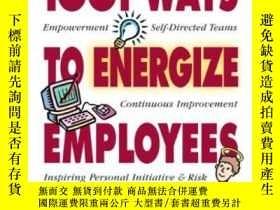 二手書博民逛書店1001罕見Ways To Energize EmployeesY255562 Bob Nelson Ph.d