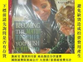 二手書博民逛書店Becoming罕見the Math Teacher You W