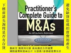 二手書博民逛書店Practitioner s罕見Complete Guide to M&As: An All-Inclusive