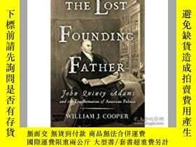 二手書博民逛書店The罕見Lost Founding Father: John