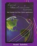 二手書 《Digital Communications Systems: With Satellite and Fiber Optics Applications》 R2Y ISBN:0130815438