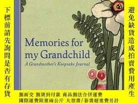 二手書博民逛書店Memories罕見for My Grandchild: A G