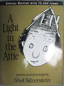 【書寶二手書T1/原文小說_YEZ】A Light in the Attic: Special Edition閣樓上的光