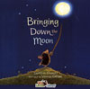 BRINGING DOWN MOON /CD