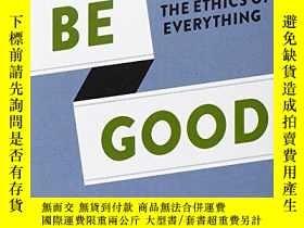 二手書博民逛書店Be罕見GoodY256260 Randy Cohen Chronicle Books 出版2012