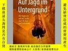 二手書博民逛書店Auf罕見Jagd Im UntergrundY405706 Matthias Reich ISBN:978
