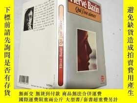 二手書博民逛書店法語原版罕見Hervé Bazin:Qui j ose aimer( 三面刷黃)32開Y11403 Hervé