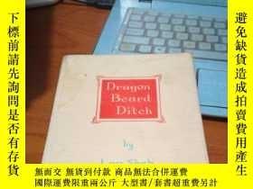 二手書博民逛書店Dragon罕見Beard Ditch by Lao ShehY