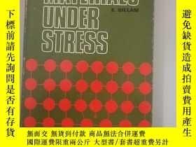 二手書博民逛書店MATERIALS罕見UNDER STRESS(受力材料)Y417921 外文版 出版1969