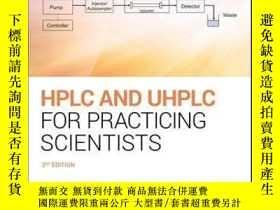 二手書博民逛書店HPLC罕見and UHPLC for Practicing Scientists, 2nd EditionY