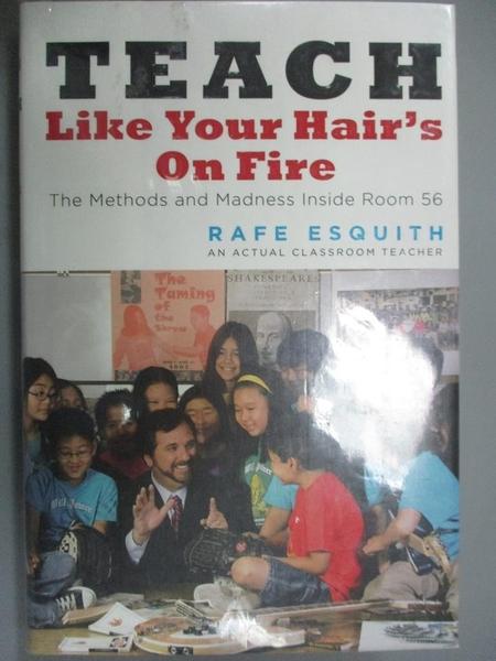 【書寶二手書T9/大學社科_GHC】Teach Like Your Hair's on Fire: The Method
