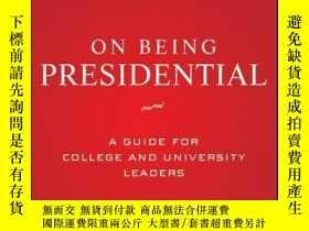 二手書博民逛書店On罕見Being Presidential: A Guide for College and Universit