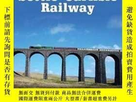 二手書博民逛書店The罕見Settle-Carlisle Railway-定居卡萊爾鐵路Y414958 出版2020
