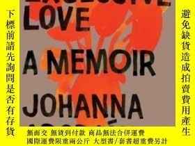 二手書博民逛書店An罕見Exclusive LoveY364682 Johanna Adorján W. W. Norton