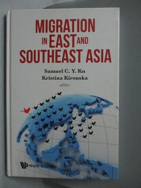 【書寶二手書T7/大學社科_YGQ】Migration in East and Southeast Asia_Samue