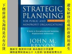 二手書博民逛書店Strategic罕見Planning for Public and Nonprofit Organization