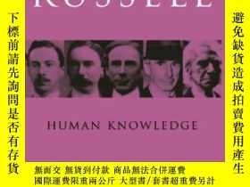 二手書博民逛書店Human罕見Knowledge Its Scope And Limits-人類知識的範圍與限度Y436638