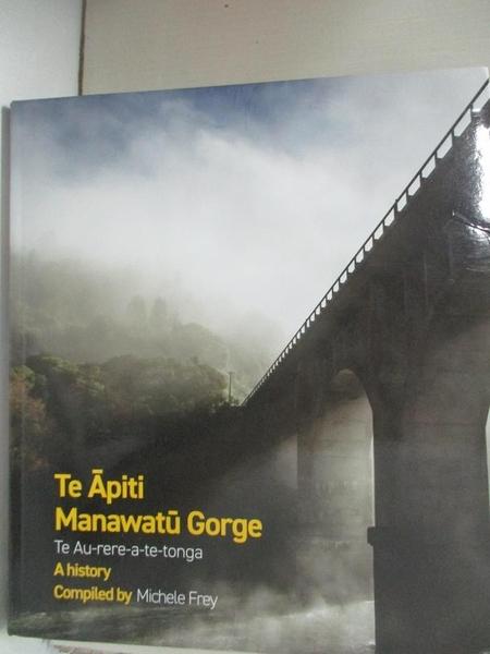 【書寶二手書T5/宗教_EMQ】Te Apiti Manawatu Gorge