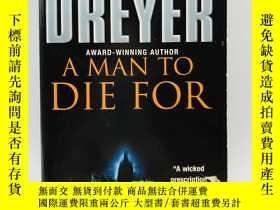 二手書博民逛書店A罕見Man to Die for 英文原版Y274081 El